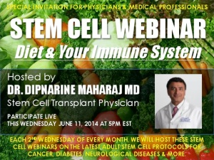 Dr. Dipnarine Maharaj - Stem Cell Webinar - Diet and the Immune System